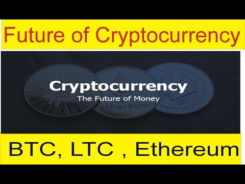 What is the future of cryptocurrency | BTC, LTC, Ethoereum tutorial in Hindi and Urdu