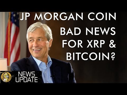 A Banker's New Best Friend – JP Morgan Coin – A Threat to XRP, Bitcoin, & Cryptocurrency?