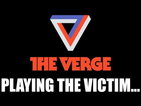 The Verge's Non-Apology Towards Kyle And I Makes Me VERY Angry…
