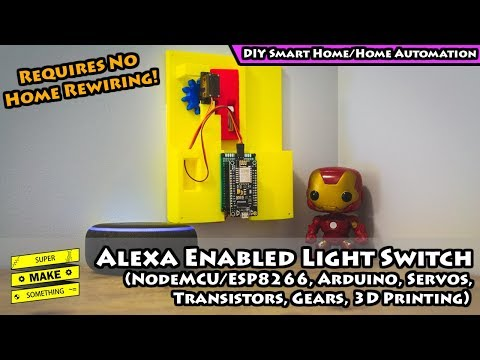 Alexa Enabled Light Switch (DIY Home Automation, NodeMCU, ESP8266, IoT, Arduino, 3D Printing)