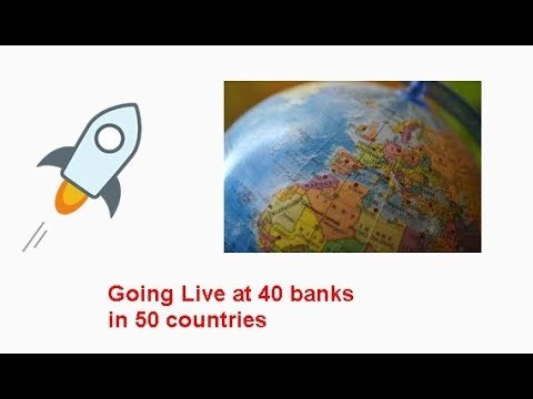 Stellar(XLM) worldwire to go live at 40 banks in 50 countries? Major Bull Run coming?