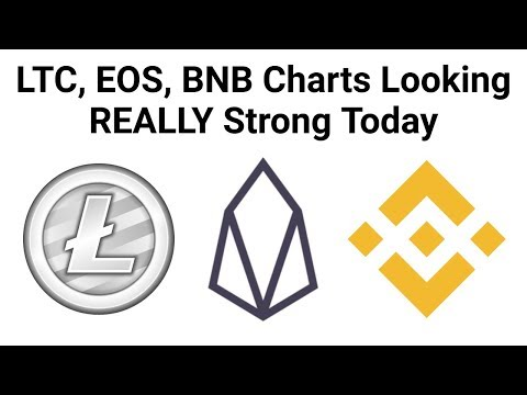 LTC, EOS, BNB Charts Looking REALLY Strong Today
