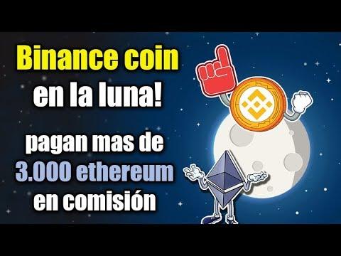 binance coin en la luna, pagan mas de 3.000 ethereum en comisión, noticias y mas