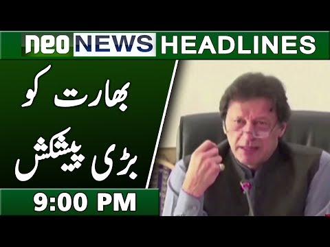 Imran Khan Offer to India | Neo News Headlines 9:00 PM | 21 February 2019