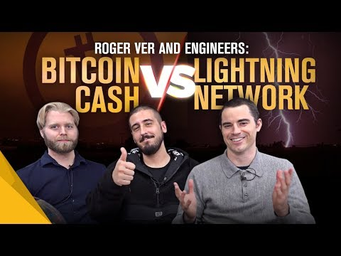 Roger Ver and Engineers: The Difference Between Lightning Network and Bitcoin Cash