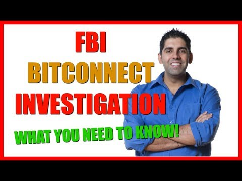FBI BitConnect Investigation – What You Need To Know!