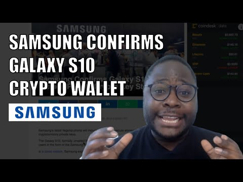 Samsung Confirms Galaxy S10 Will Include Cryptocurrency Wallet | Cryptocurrency News