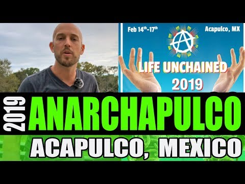Anarchapulco 2019 – My Experience in Acapulco, Mexico at a Cryptocurrency Conference & as a Tourist