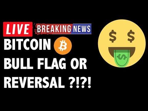 Bitcoin BULL FLAG OR REVERSAL?! – LIVE Crypto Market Trading Analysis & BTC Cryptocurrency News 2019