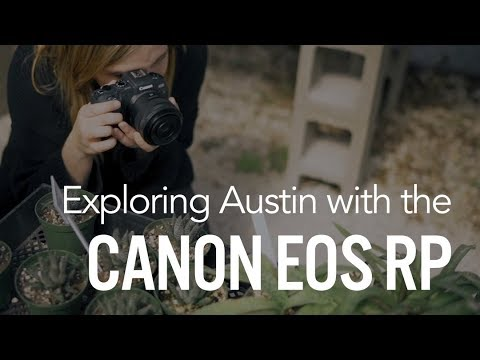 Exploring Austin with the Canon EOS RP