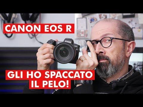 CANON EOS R: GLI HO SPACCATO IL PELO!