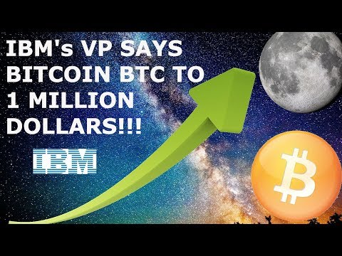 IBM's VP SAYS BITCOIN BTC TO 1 MILLION DOLLARS!!!