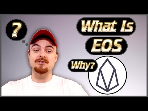What is EOS? – Why Build On EOS? – 2019 – Back To Basics