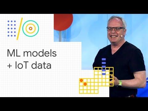 Machine learning models + IoT data = a smarter world (Google I/O '18)