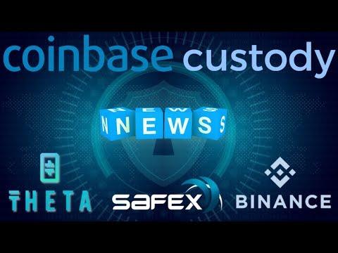 Coinbase Custody, Theta Token, Safex, Binance and more in Today's Crypto News