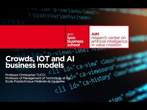 CONFERENCE : Crowds, IOT and AI business models