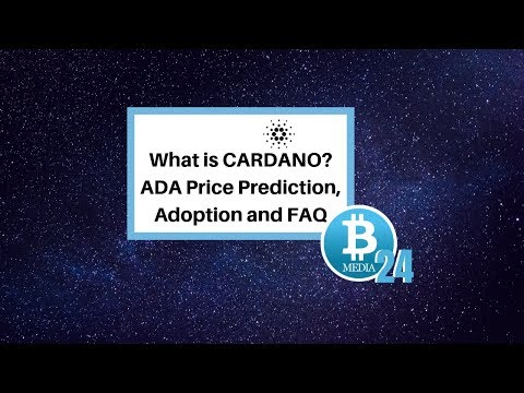 CRYPTOCURRENCY – What is Cardano  ADA Price Prediction,  Adoption & FAQ | Bitcoin News Today
