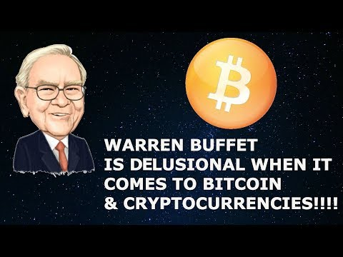 WARREN BUFFET IS DELUSIONAL WHEN IT COMES TO BITCOIN!!