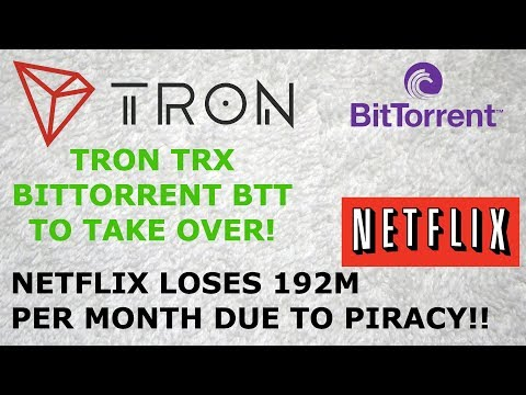 TRON TRX & BITTORRENT BTT TO TAKE OVER! NETFLIX LOSES 192M PER MONTH DUE TO PIRACY!!