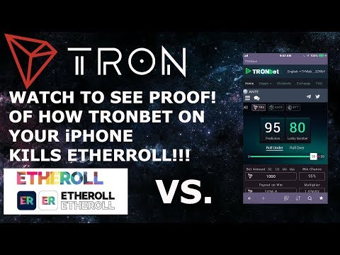 TRON TRX KILLS ETH! WACTH PROOF TO SEE HOW BAD ETHER ROLL VS TRONBET ON YOUR iPHONE!!!