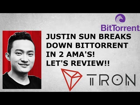 TRON TRX JUSTIN SUN BREAKS DOWN BITTORRENT IN 2 AMA'S!  LET'S REVIEW!!