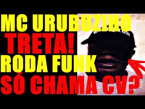 VÍDEO RECADO MC URUBUZINHO, RODA DE FUNK POLÊMICA (CV,TCP,ADA)