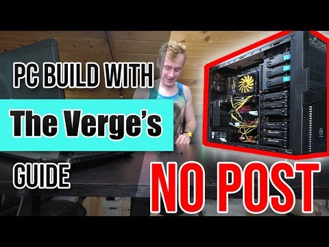 I Built A PC Following The Verge's PC Build Guide and It Was a Disaster