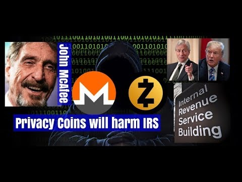 John McAfee – IRS will fight Privacy Coins, such as Monero and Zcash