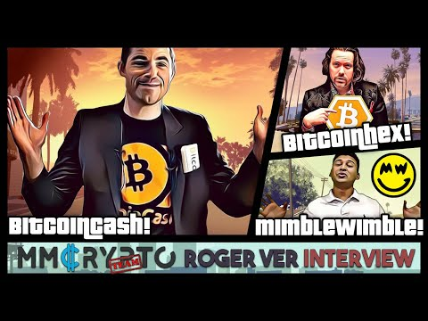 Roger Ver – MimbleWimble privacy for BTC❗️ My favorite coins beside BitcoinCash❗️BitcoinHex a SCAM❓