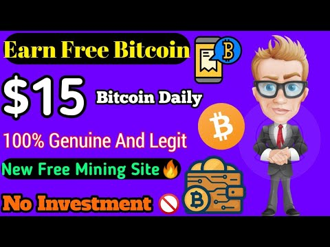 Earn $15 in Bitcoin Every Day ||  New Free Bitcoin Mining site 1005 genuine No investment