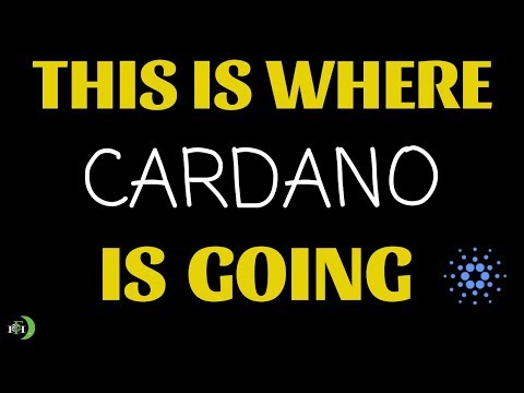THIS IS WHERE CARDANO (ADA) IS GOING (WATCH NOW)
