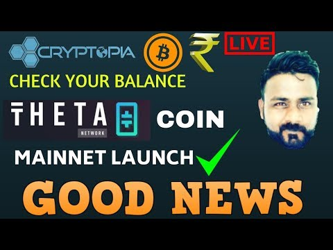 CRYPTOPIA पे आया बैलेंस ?. THETA COIN MAINNET LAUNCH SUPPORT on BINANCE