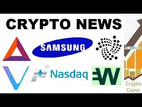 Crypto News: Samsung, Nasdaq, Basic Attention Token and Brave, Wirex, IOTA, Vechain, Ethereum
