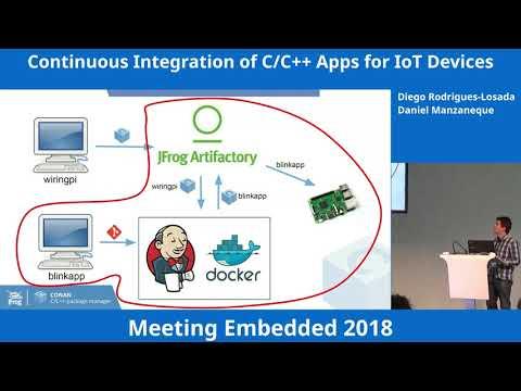 Continuous Integration of C/C++ Apps for IoT Devices – Diego Rodriguez-Losada & Daniel Manzaneque