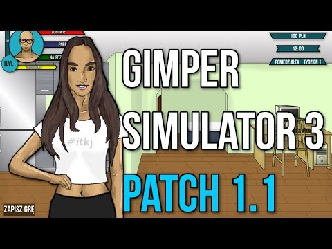 Nowy Patch Gimper Simulator 3! (1.1)