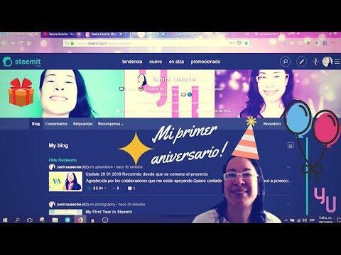 Mi primer Año en Steemit | Vlog