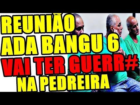 ADA VAI INVADIR PEDREIRA TCP, CELSINHO DEU ORDEM DE BANGU 6