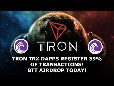TRON TRX DAPPS REGISTER 39% OF TRANSACTIONS! BTT AIRDROP TODAY!
