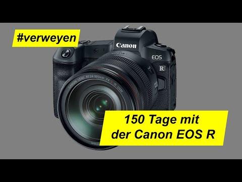 150 Tage mit der Canon EOS R