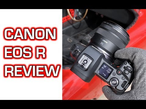 Canon EOS R Review – Is It Awesome or What?