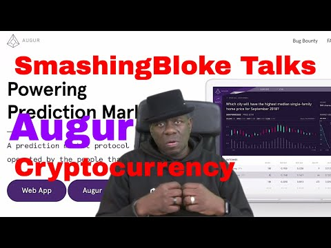 SmashingBloke Talks Augur Cryptocurrency