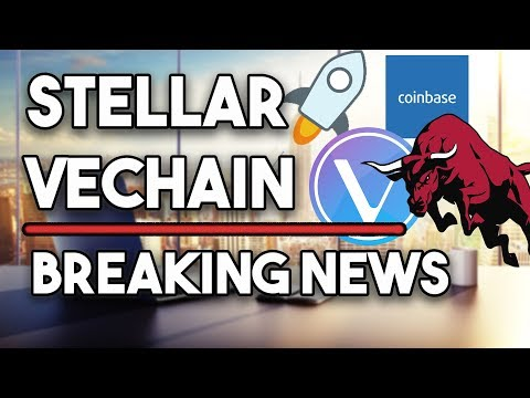Must Watch! Stellar (XLM) Why Bull Run? & VeChain (VET) Price Prediction For The Future!