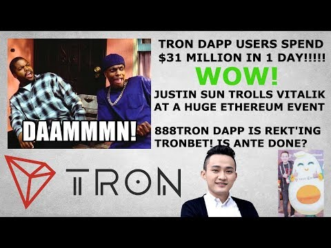 TRON TRX DAPP USERS SPEND $31M IN 1 DAY! WOW!! JUSTIN SUN TROLLS VITALIK AT ETH EVENT!! 888TRON!