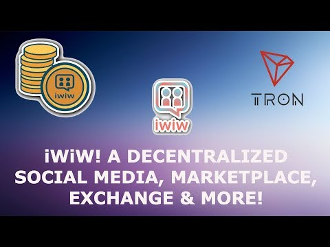 iWiW! NEW TRON TRX DECENTRALIZED SOCIAL MEDIA PLATFORM! CONTENT CREATORS & USERS EARN CRYPTO!
