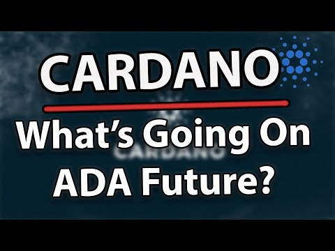 Cardano (ADA) What's Going On With The Price?!