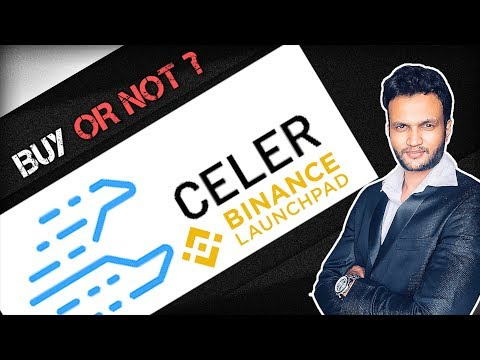 Celer ICO Review (Binance Launchpad) – Buy or not ? How to Buy !!!