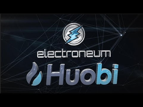 Electroneum Now On Huobi – Laying Groundwork in a Down Market!