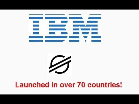 Stellar(XLM) and IBM sign 6 banks to issue stablecoins, launches worldwire in 72 countries