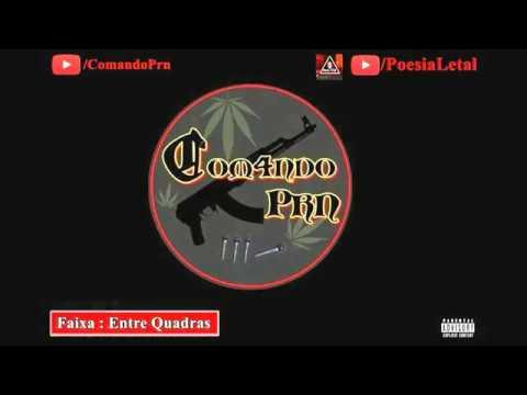 Comando Prn.feat.Wiliam Poesia Letal- Entre Quadras ( Produção Rei Cirurgia Moral )