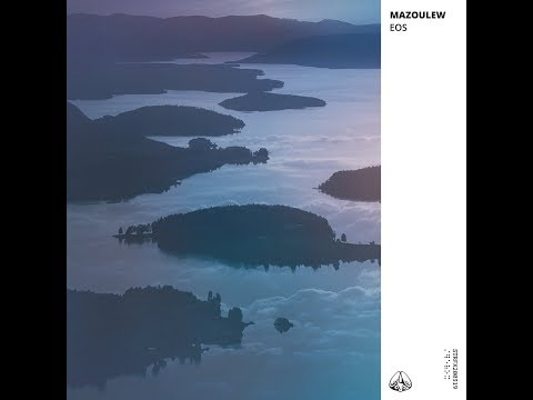 Mazoulew – Eos